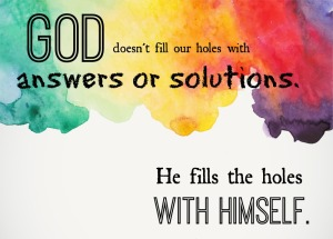 God-fills-the-holes-with-Himself
