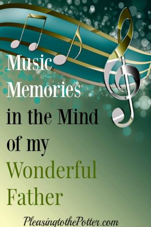 Music-Memories-in-the-Mind-of-my-Father-Fathers-Day-Post-2016