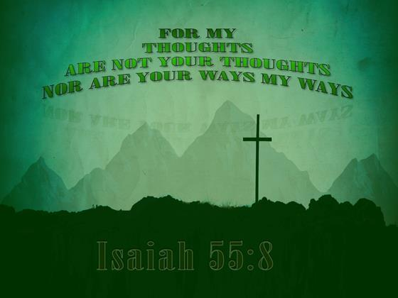 Isaiah-55-8-My-Ways-Are-Not-Your-Ways-green